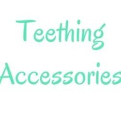 Teething Accessories