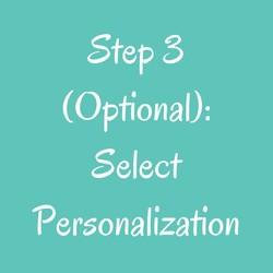 Step 3(Optional): Select Personalization