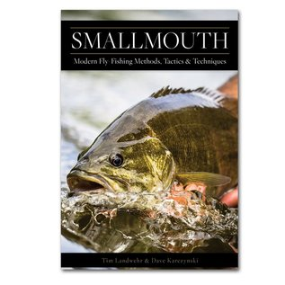 Smallmouth Modern Fly Fishing Methods, Tactics , and Techniques