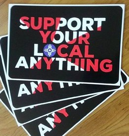 "Nathan Beste ""Support Your Local Anything"" Decal"