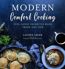 Lauren Grier Modern Comfort Cookbook
