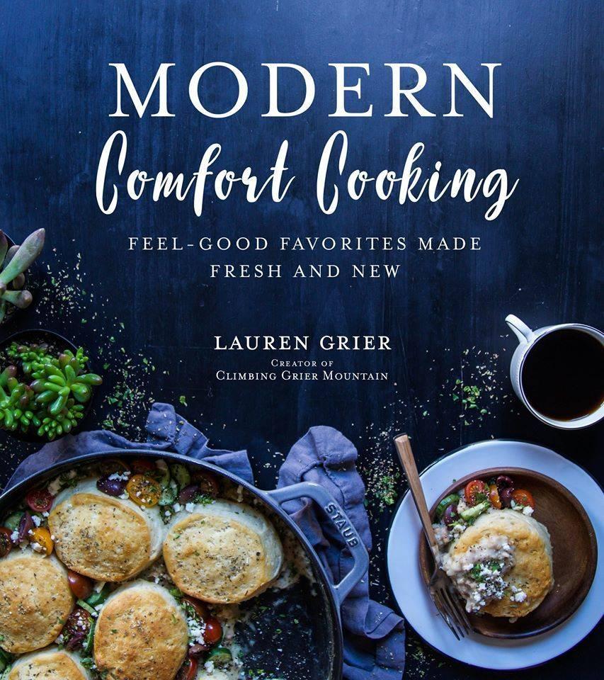 Lauren Grier Modern Comfort Cookbook