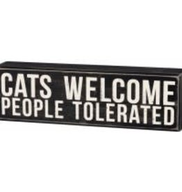 Cats Welcome People Tolerated Box Sign
