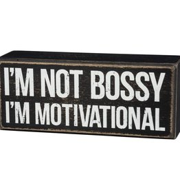 I'm Not Bossy I'm Motivational