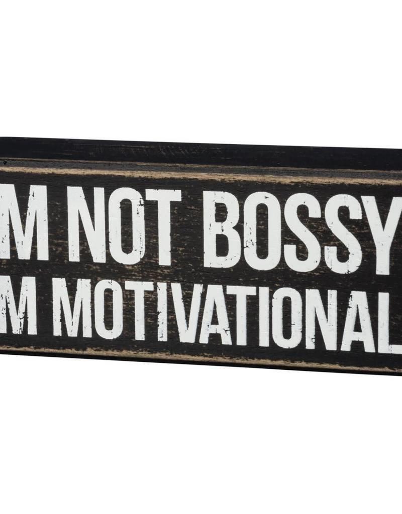 I'm Not Bossy I'm Motivational