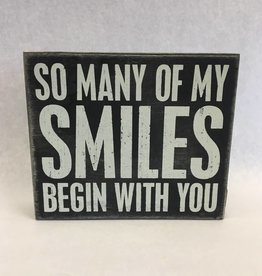 So Many of My Smiles Begin with You (Box Sign)