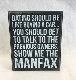 Man Fax (Box Sign)