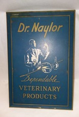 "Dr. Naylor Dependable Veterinary Products Sign, 9 3/8x6 3/8"", 1920's"