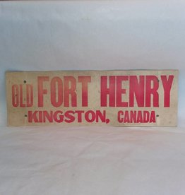 18x6 Old Fort Henry Kingston, Canada c.1960 Cardboard Souvenir Sign