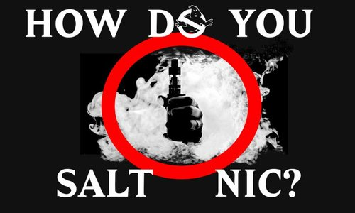 How do you Salt-Nic?