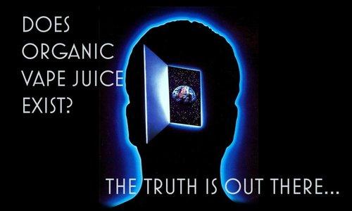 Does Organic Vape Juice Exist?