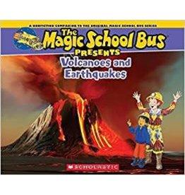 Scholastic MAGIC SCHOOL BUS PRESENTS: VOLCANOES & EARTHQUAKES