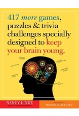Workman Publishing 417 MORE GAMES, PUZZLES & TRIVIA challenges specially designed to keep your brain young