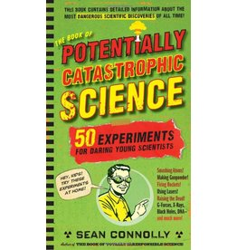 Workman Publishing Co BOOK OF POTENTIALLY CATASTROPHIC SCIENCE