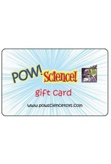 Pow! Science! Gift Card $25