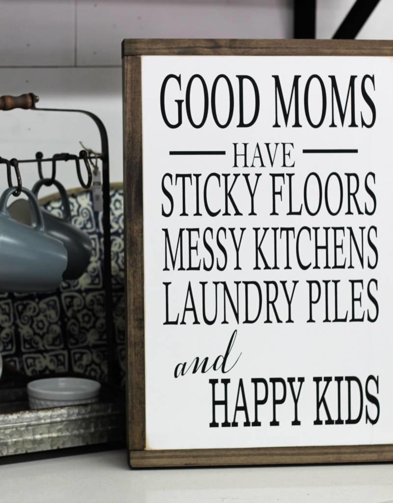 Good Moms Sign