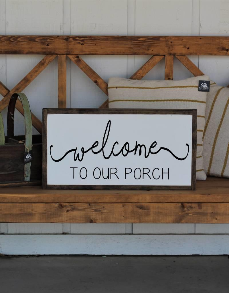 """Welcome to our Porch 13.5""""H x 25.5""""W"""