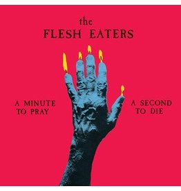 Superior Viaduct Flesh Eaters: A Minute to Pray A Second to Die LP