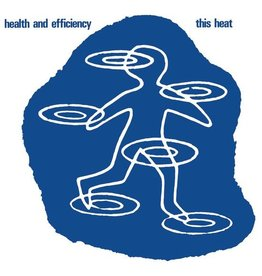 Modern Classics This Heat: Health & Efficiency LP