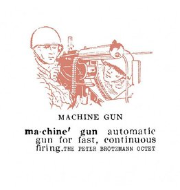Cien Fuegos Brotzmann, Peter: Machine Gun LP
