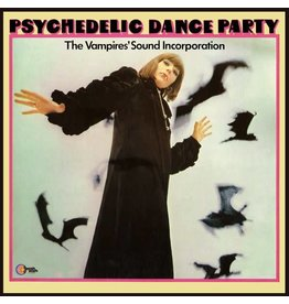 Wah Wah Vampires Sound Incorporated: Psychedelic Dance Party LP