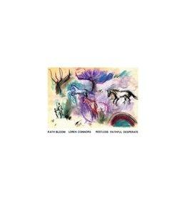 Chapter Music Bloom, Kath & Loren Connors: Restless Faithful Desperate LP