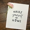 Declaration & Co. Make Yourself at Home print