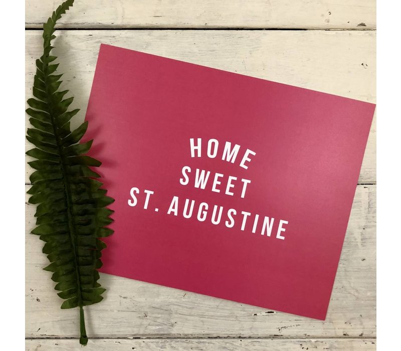 Home Sweet St. Augustine print