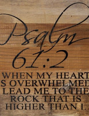 Psalm 61:2 Reclaimed Pallet Sign (2 Finishes)
