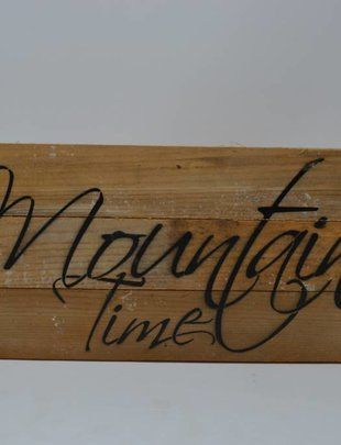 Mountain Time Reclaimed Pallet Sign
