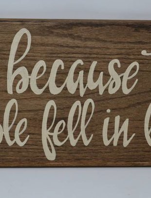 Two People Fell in Love Hand Painted Sign