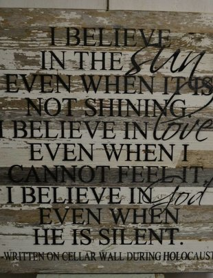 I Believe Holocaust Reclaimed Pallet Sign (2 Colors)