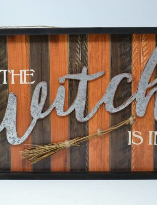 The Witch Is In Striped Sign