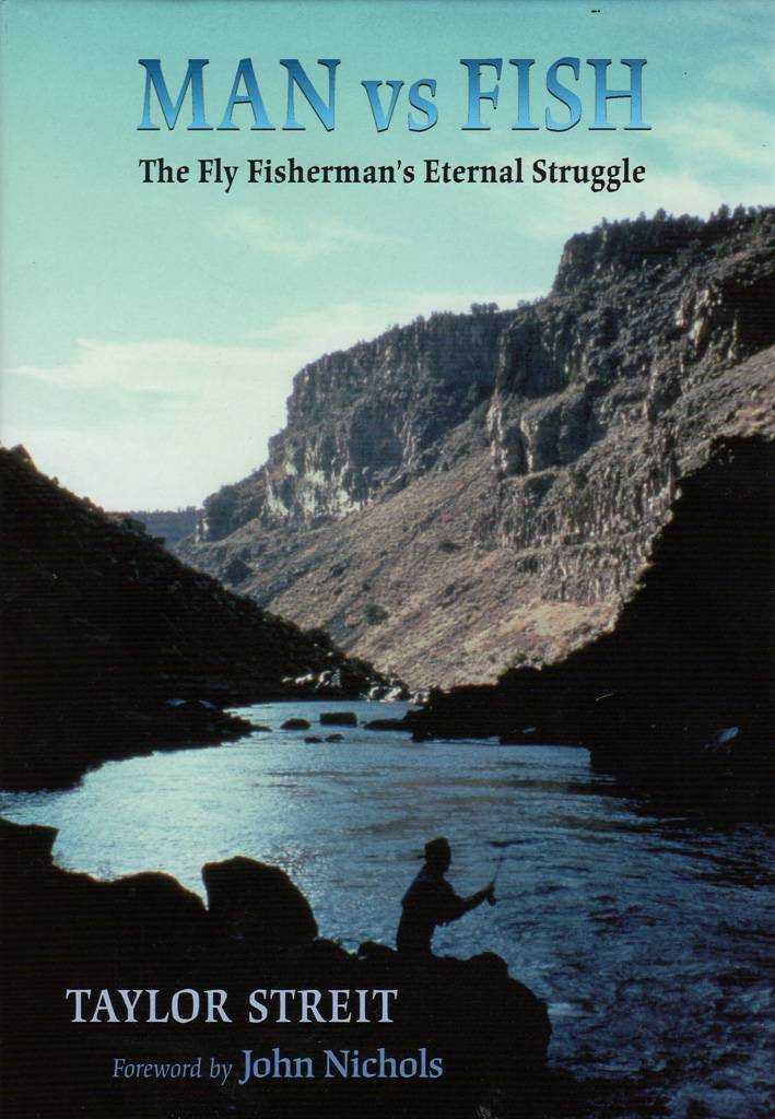 Man vs Fish: The Fly Fisherman's Eternal Struggle