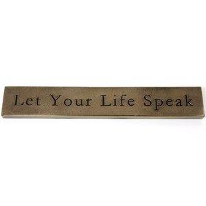Wild Goose Wild Goose Let your Life Speak plaque