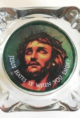 JESUS HATES IT WHEN YOU SMOKE ASHTRAY