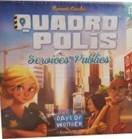 Days of Wonders Quadropolis: Ext. Services publics (FR)