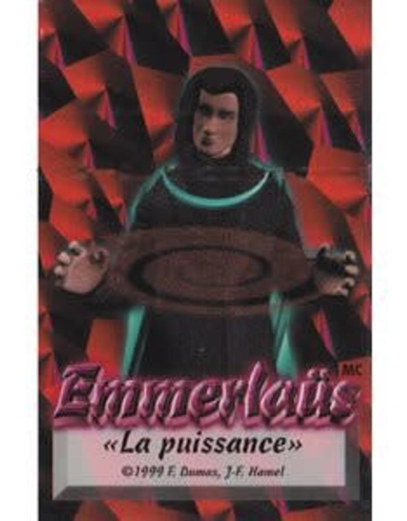 Créations Chaos inc. Emmerlaus: Ext La Puissance (FR)