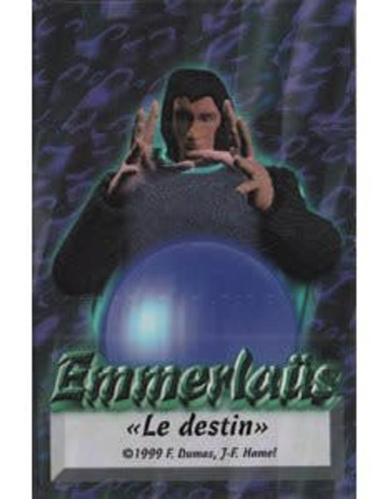 Créations Chaos inc. Emmerlaus: Ext. Le Destin