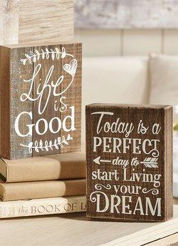"""Wooden Desk Block """"Life is Good"""