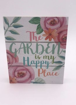"""The Garden is My Happy Place"" Mini Block Sign"