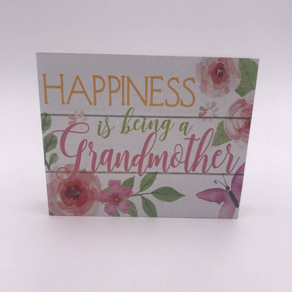 """Happiness is Being a Grandmother"" Mini Block Sign"
