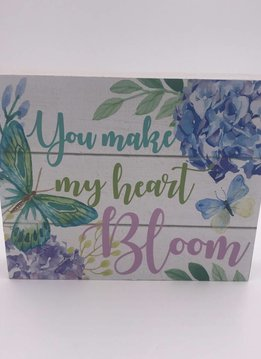 """You Make My Heart Bloom"" Mini Block Sign"