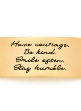 Lenny & Eva Gold Engraved Have Courage Be Kind Sentiment