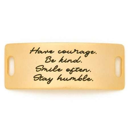 Lenny & Eva Gold Engraved Have Courage Be Kind Sentiment