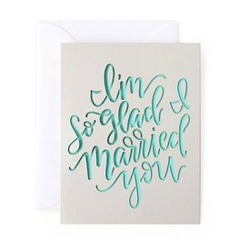 alexis mattox design im so glad i married you laser cut card