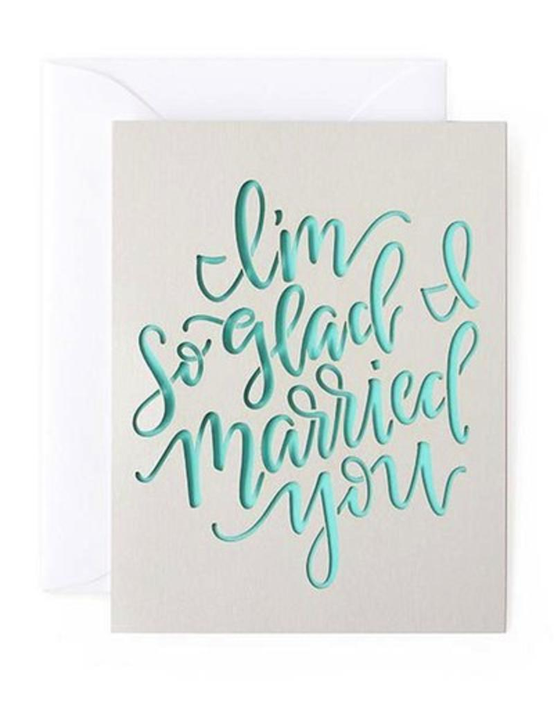 alexis mattox design im so glad i married you laser cut card stash