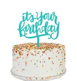 alexis mattox design its your birthday cake topper