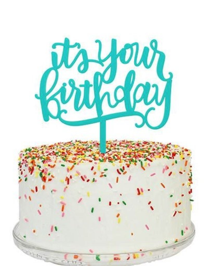 alexis mattox design its your birthday cake topper Stash Apparel
