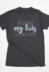 at least my kids look cute tee